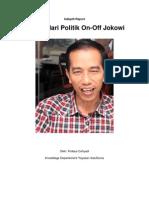 Indepth Report-Belajar Dari Politik on-Off Jokowi