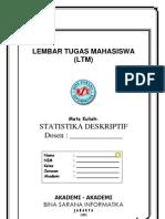 LTM Statistik Deskriptif BSI JULI2012