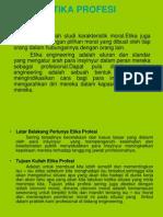 ETIKA PROFESI 1