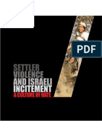 """Settler Violence and Israeli Incitement"