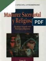 Madurez Sacerdotal y Religiosa [Tomo II]