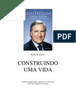 Roberto Justus - Construindo Uma Vida - Bem Revisado