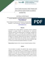UMA FERRAMENTA COMPUTACIONAL PARA TRABALHAR EFETIVAMENTE A ARTICULAÇÃO ENTRE ÁLGEBRA E GEOMETRIA