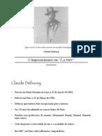Apresentação O impressionismo em _Lá Mer_ Debussy