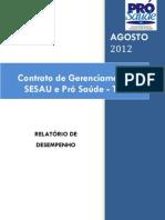 Pró-Saúde - SESAU-TO - PRESTAÇÃO DE CONTAS - Agosto - 2012