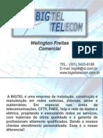 Apresentação Big Tel Telecom