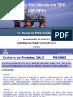 """CE-EPC Contratos. """"A busca da Produtividade"""" CE-EPC na Rio Oil e Gás 2012"""