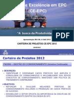 """CE-EPC Comissionamento. """"A busca da Produtividade"""" CE-EPC na Rio Oil e Gás 2012"""