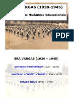 05 HistóriadaEducaçãoEraVargas