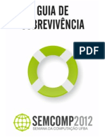 Guia de Sobrevivência - SEMCOMP UFBA