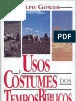 Usos e Costumes dos Tempos Bíblicos - Ralph Gower