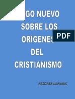 Algo Nuevo Sobre Los Origenes Del Cristianismo
