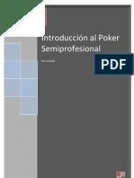 Introduccion Al Poker Semiprofesional Por Juan Carreno