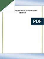 The Potential of Radio as Broadcast Medium