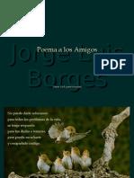 Borges - Poema a Los Amigos +