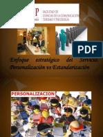 Personalización vs Estandarización