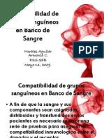 compatibilidaddegrupossanguneosenbancodesangre-091017144840-phpapp01