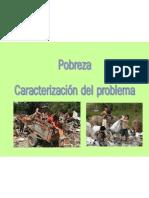 Caracteristicas de La Pobreza