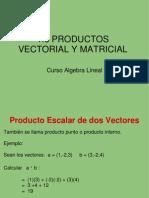 Productos Vectorial y Matricial
