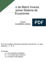 Uso de Matriz Inversa Para Resolver Sistemas de ecuaciones