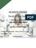 heuristic trading  melissa