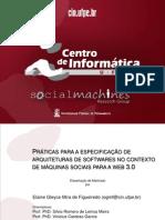 PRÁTICAS PARA A ESPECIFICAÇÃO DE ARQUITETURAS DE SOFTWARES NO CONTEXTO DE MÁQUINAS SOCIAIS PARA A WEB 3.0 (Apresentação)