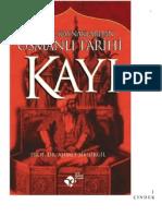 Ahmet Şimşirgil - KAYI Birincil Kaynaklardan Osmanlı Tarihi