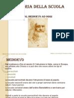 1Storia Della Scuola-dal Medioevo Ad Oggi[1]