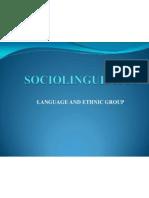 Language and Ethnic Group (Sociolinguistics)