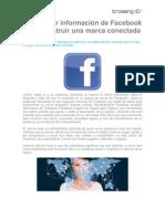 Cómo usar Información de Facebook para Construir una Marca Conectada