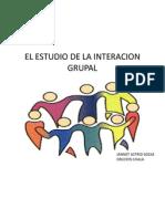 El Estudio de La Interacion Grupal
