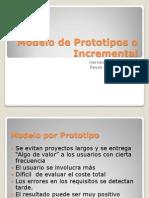 Modelo de Prototipos o Incremental