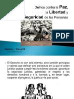 Delitos Contra La Paz, Libertad y Seguridad de Las Personas