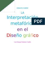 La interpretación metafórica en el diseño gráfico - Luis Enrique Peñuelas Carrillo