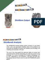 SlickBore BHA Analysis