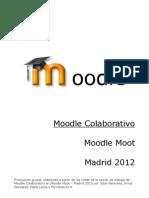 Notas Moodlemoot Maadrid 2012 - Grupo Moodle Colaborativo