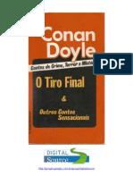 Arthur Conan Doyle(Sir) - O Tiro Final & Outros Contos Sensacionais(Doc)(Rev)