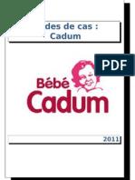 ETUDE DE CAS; CADUM