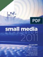 Small Media Symposium 2011 programme