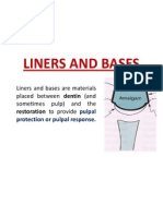 Liners and Bases