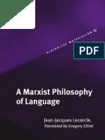 A Marxist Philosophy of Language- j.-j.Lecercle [Brill-2006]