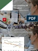 Tendencias en consumo de noticias 1991-2012