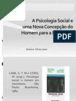 A Psicologia Social e uma Nova Concepção do Homem para a Psicologia