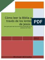 Cómo leer la biblia a través de los lentes de Jesus