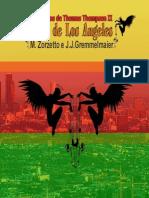 O Anjo de Los Angeles - Maristela Zorzeto e Joao Jose Gremmelmaier