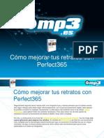 Cómo mejorar tus retratos con Perfect365