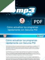 Cómo actualizar tus programas rápidamente con Secunia PSI