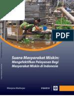 Suara Masyarakat Miskin Mengefektifkan Pelayanan Bagi Masyarakat Miskin Di Indonesia Konsultasi kualitatif dengan masyarakat miskin di delapan lokasi