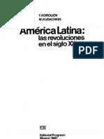 America Latina. Las Revoluciones en el Siglo XX - Yuri Koroliov, Mikhail Kudachkin