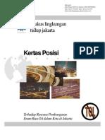 Paper Position Menggugat Rencana Pembangunan Enam Ruas Jalan Tol Dalam Kota Jakarta[1]